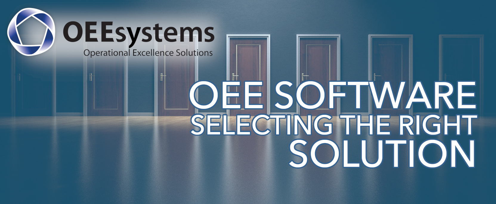 OEE Software Selection   OEEsystems