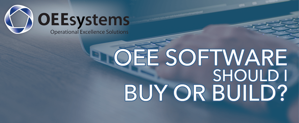 OEE Software | To Buy or to Build?
